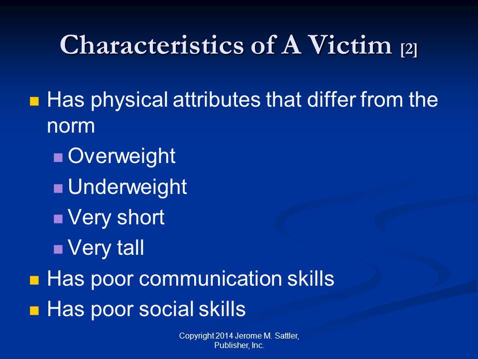 Characteristics of A Victim [2]